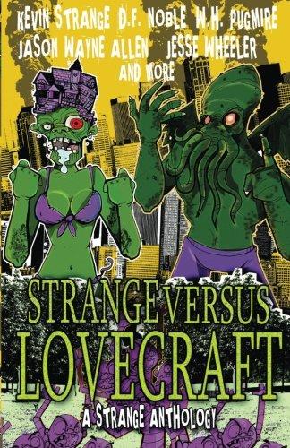 9781490537559: Strange Versus Lovecraft: A Strange Anthology