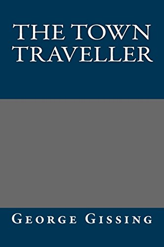 9781490538648: The Town Traveller