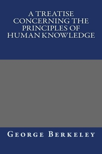 9781490538808: A Treatise Concerning the Principles of Human Knowledge