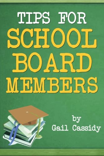 9781490539768: Tips for School Board Members: Master communication and human relation skills (Tips Series)