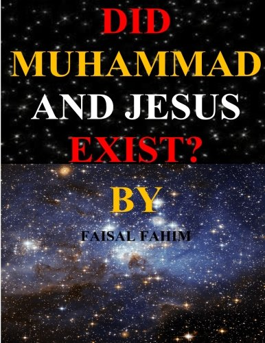 9781490540948: Did Muhammad And Jesus Exist?