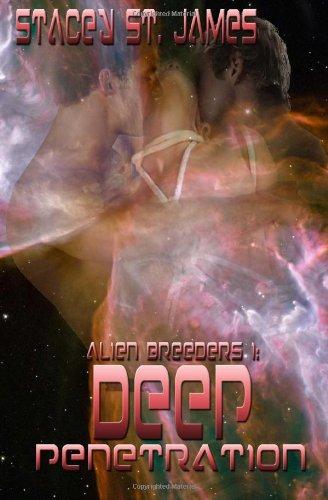 9781490542713: Deep Penetration; Alien Breeders I: 1