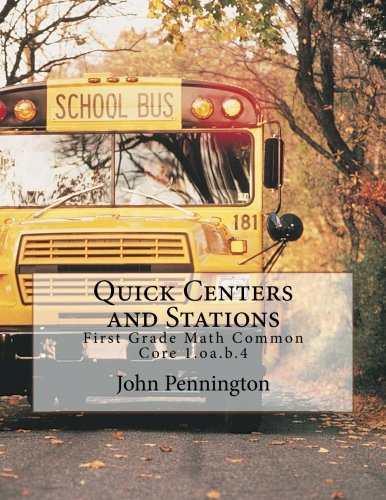 9781490543475: Quick Centers and Stations: First Grade Math Common Core 1.oa.b.4