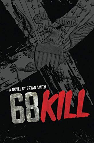 68 Kill: Smith, Bryan