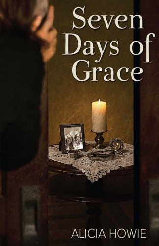 Seven Days of Grace: Alicia Howie