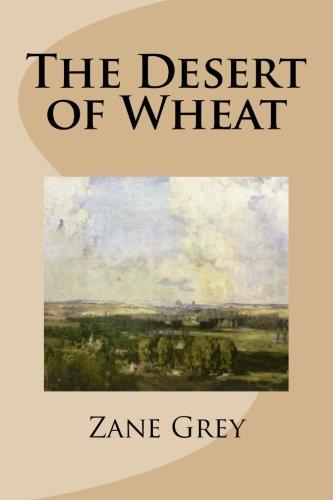 9781490548098: The Desert of Wheat
