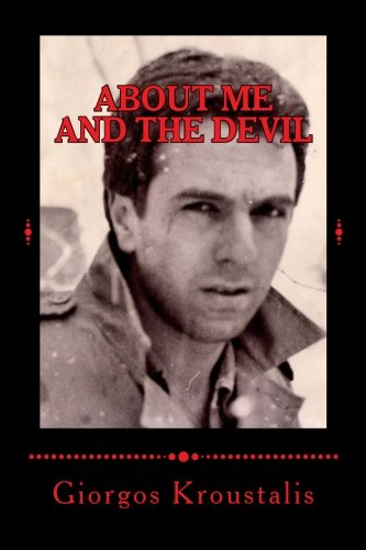 9781490549590: about me and the devil (Greek Edition)