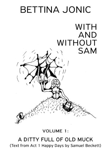 9781490551890: With and Without Sam: Volume 1: A Ditty Full of Old Muck
