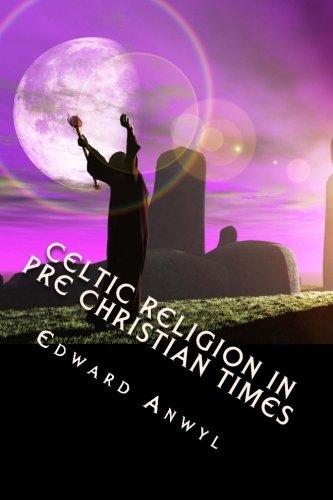 9781490552996: Celtic Religion in Pre Christian Times