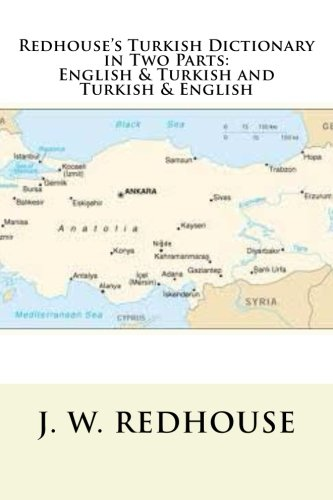 9781490553771: Redhouse's Turkish Dictionary in Two Parts: English & Turkish and Turkish & English (English and Turkish Edition)