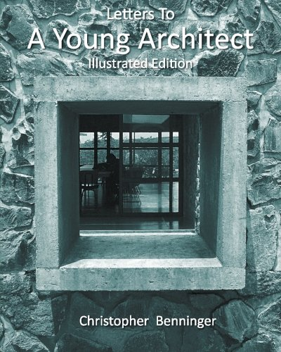 9781490554518: Letters To A Young Architect: Illustrated Edition