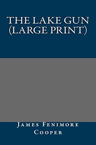 9781490554686: The Lake Gun (Large Print)