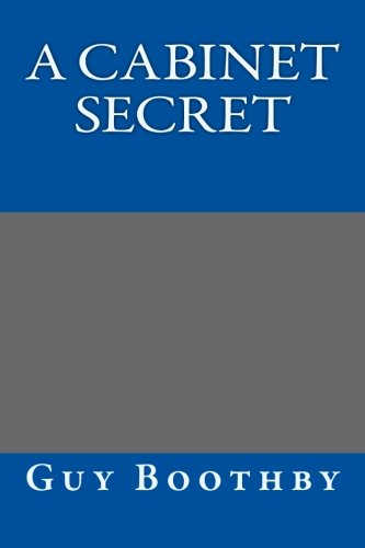 9781490555157: A Cabinet Secret