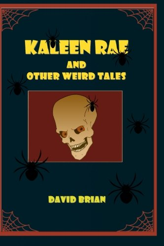 Kaleen Rae: And Other Weird Tales: Brian, David