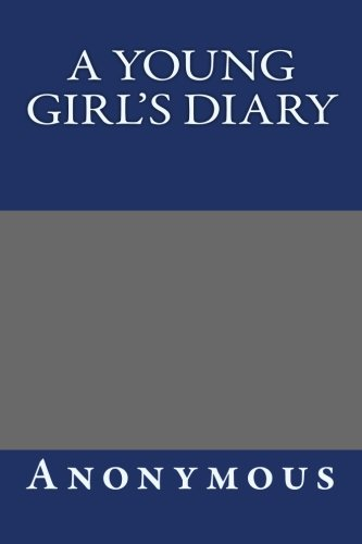 9781490555751: A Young Girl's Diary