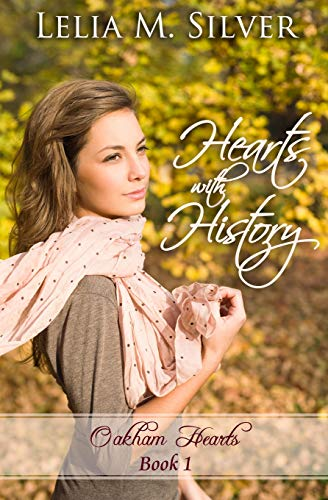 Hearts with History: Silver, Lelia M.