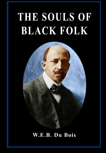 9781490558684: The Souls of Black Folk