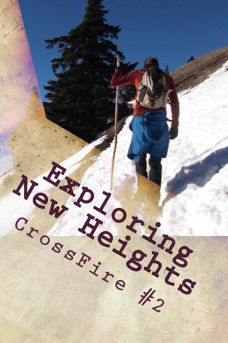 9781490559117: Exploring New Heights: CrossFire #2