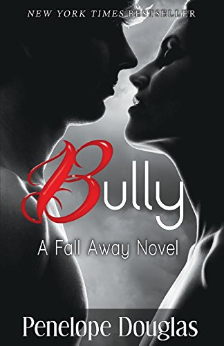 9781490559179: Bully: A Fall Away Novel