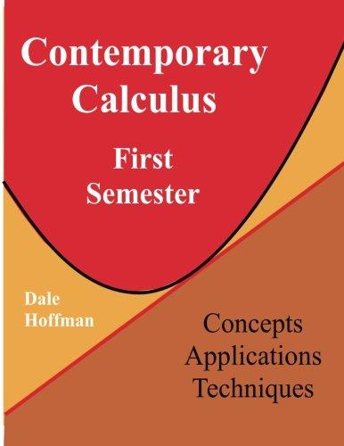 9781490559254: Contemporary Calculus First Semester (Volume 1)