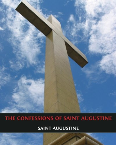 9781490561677: The Confessions of Saint Augustine