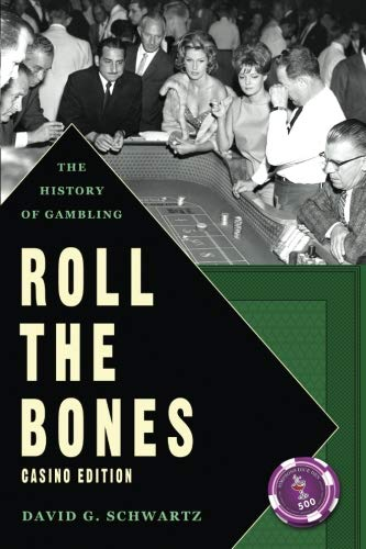 9781490562728: Roll the Bones: The History of Gambling: Casino Edition