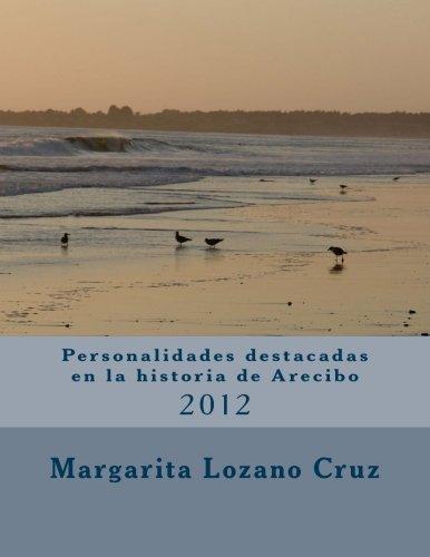 9781490562988: personalidades destacadas en la historia de arecibo (Spanish Edition)
