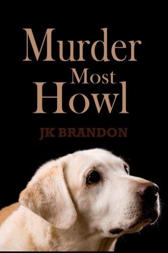 Murder Most Howl: Brandon, JK