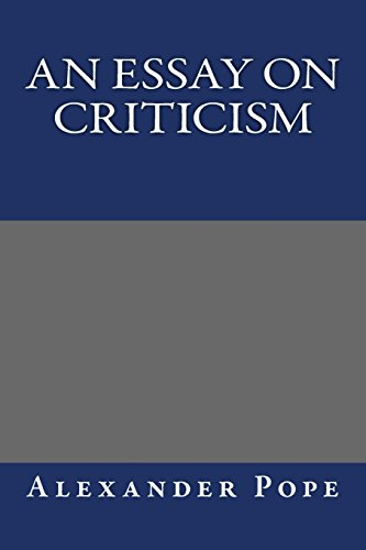 an essay on criticism summary alexander pope