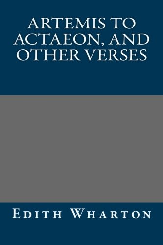 9781490566689: Artemis to Actaeon, and Other Verses