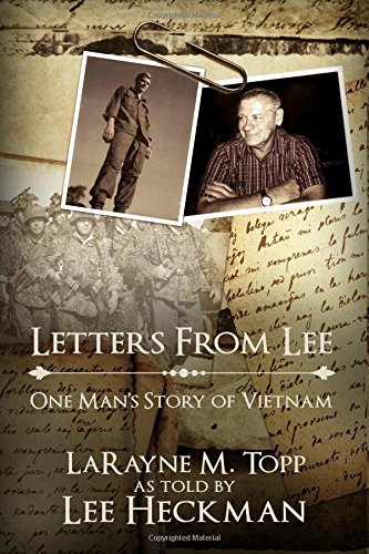 9781490568379: Letters from Lee: One Man's Story of Vietnam