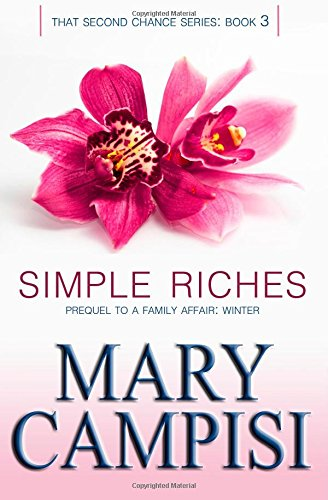9781490568713: Simple Riches (That Second Chance) (Volume 3)