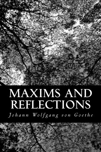 9781490568720: Maxims and Reflections