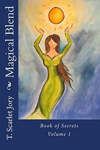 9781490569321: Magical Blend: Book of Secrets (BOS)