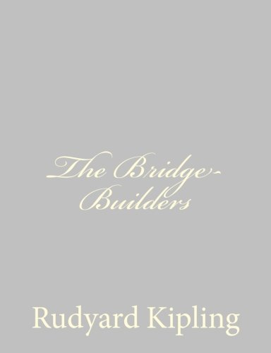 9781490572277: The Bridge-Builders