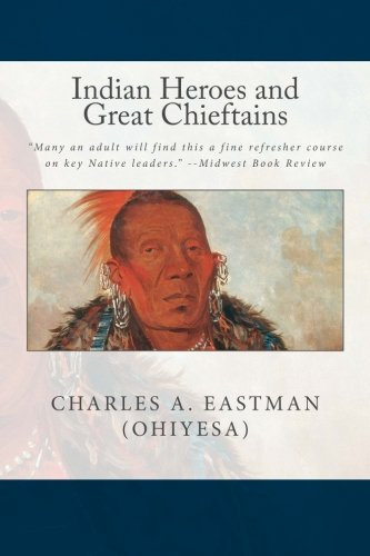 9781490574585: Indian Heroes and Great Chieftains