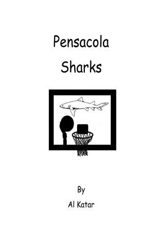 9781490577395: Pensacola Sharks
