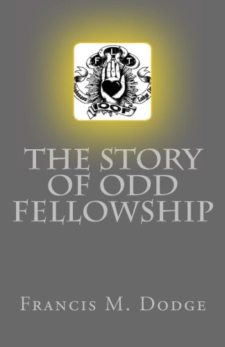 9781490578439: The Story of Odd Fellowship