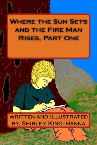 Where the Sun Sets and the Fire Man Rises, Part One: Mrs Shirley King-Hanna