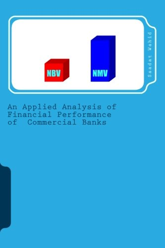 9781490579924: An Applied Analysis of Financial Performance of Commercial Banks: A Treasure for the Future Stock Investors (Knowledge News Series)