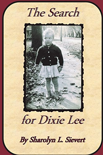 9781490580586: The Search for Dixie Lee