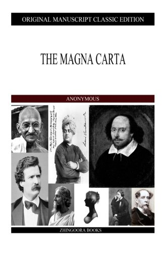 The Magna Carta: Author, Anonymous