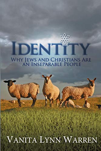 9781490584423: Identity: Why Jews and Christians are an Inseparable People