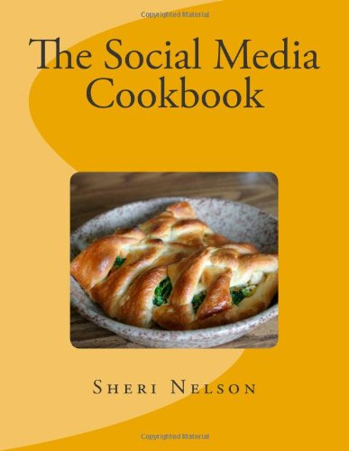 9781490585109: The Social Media Cookbook
