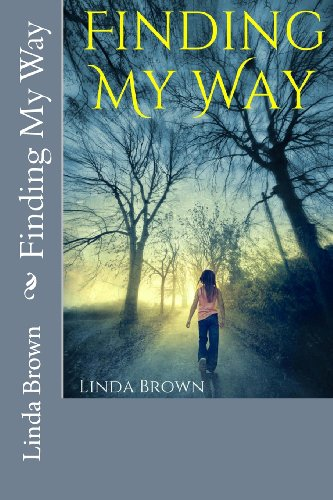 Finding My Way: Brown, Linda M