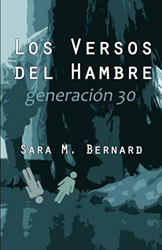 9781490590578: Los versos del hambre: Generación 30 (Spanish Edition)