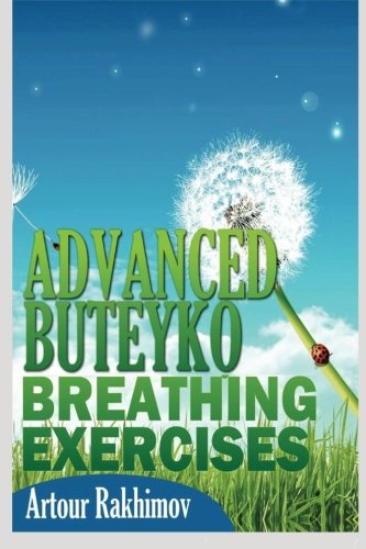 9781490590776: Advanced Buteyko Breathing Exercises (Buteyko Method) (Volume 2)