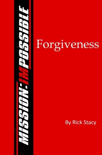 9781490591261: Forgiveness: MISSION imPOSSIBLE
