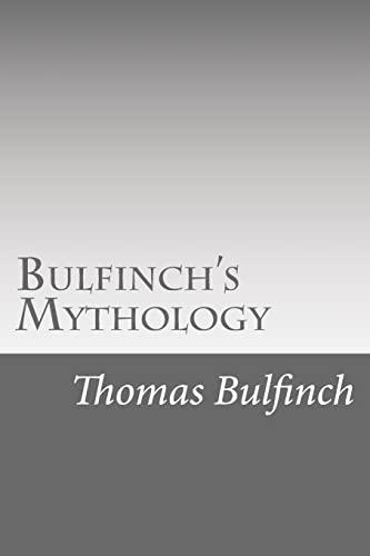 Bulfinch's Mythology (9781490591582) by Thomas Bulfinch