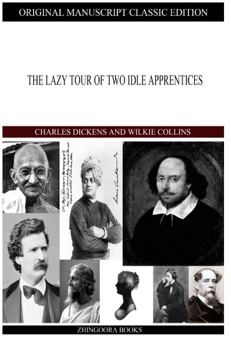 The Lazy Tour of Two Idle Apprentices: Au Wilkie Collins,